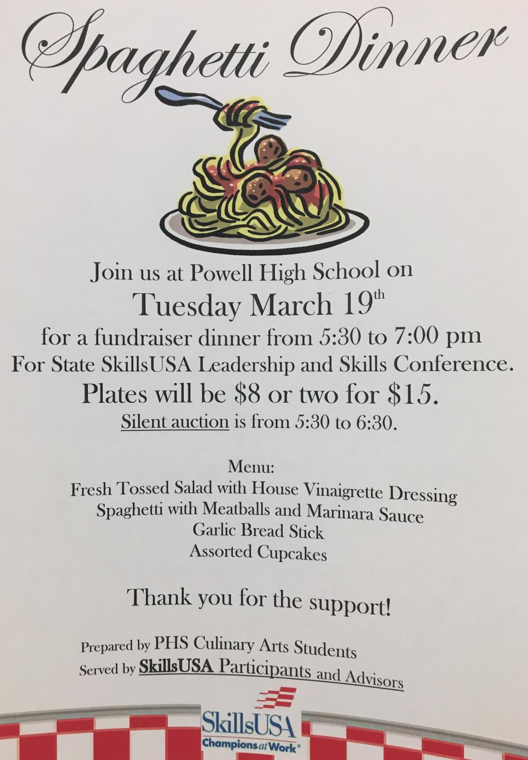 The Skills USA dinner will be on Tuesday March 19. The fundraiser will be from 5:30 to 7 p.m.