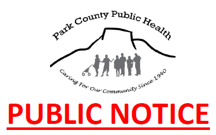 While there has been but one documented case of COVID-19 in Park County, the public notice remains in effect
